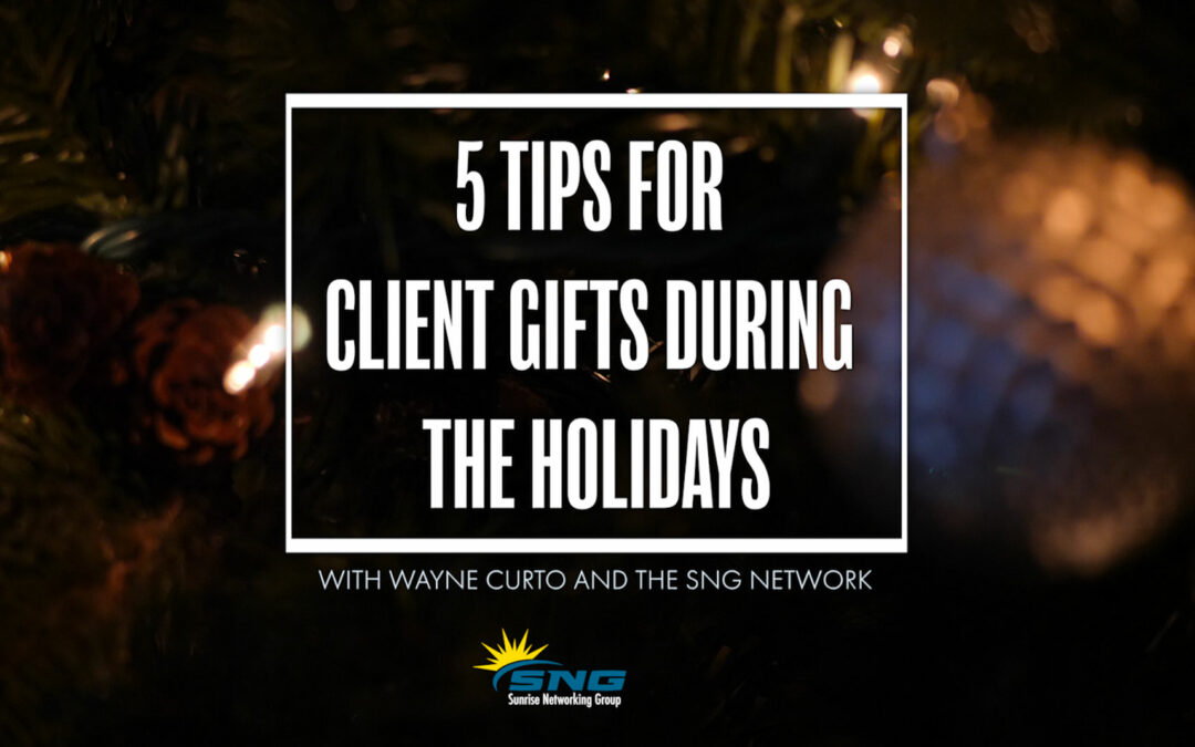 5 Tips for Client Gifts During the Holidays (plus don't miss the Pro Tip)!