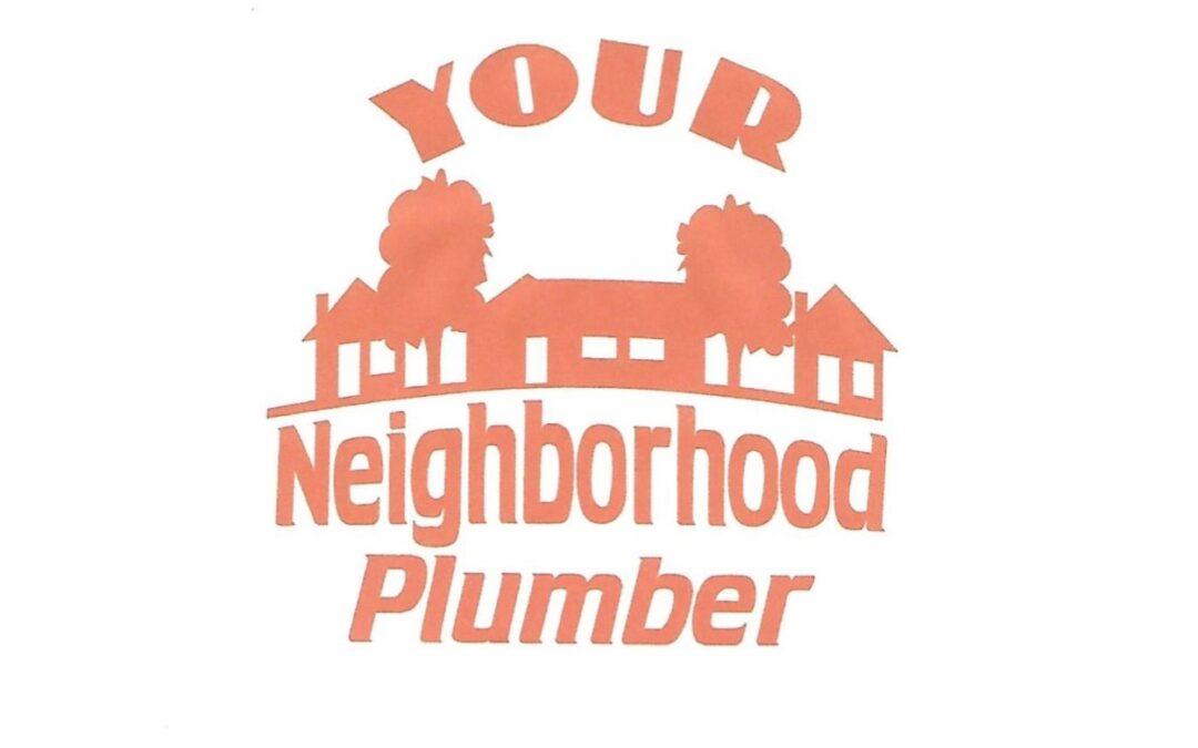 Your Neighborhood Plumber
